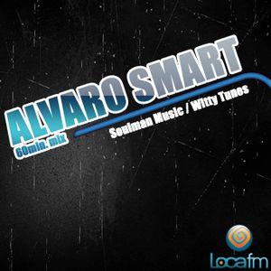 "Alvaro Smart Exclusive Mix Loca FM ""House Of Love"" May 2012"