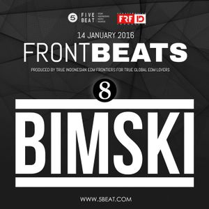 FRFID x 5BEAT presents FRONTBEATS eps 8 (Hosted by BIMSKI)