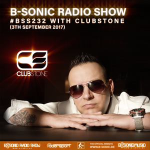 B-SONIC RADIO SHOW #232 by Clubstone