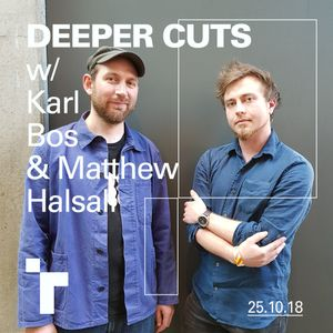 Deeper Cuts with Karl Bos - 25 October 2018