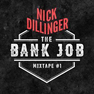NICK DILLINGER - THE BANK JOB • 1