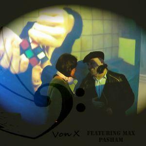 """Electro Swing by """"VON X"""" - """"Warm Up"""" - MAX PASHAM (UK)"""