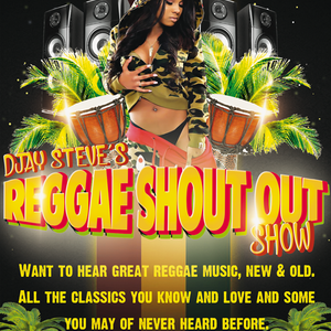 The Shout Out Show With DJay Steve - June 13 2020 www.fantasyradio.stream