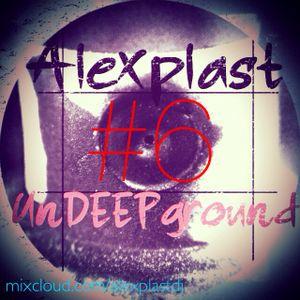 Alexplast - Undeepground Mix №6