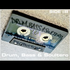 Drum, Bass & Soultero, 1998, Side B