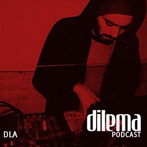 Dilema Podcast Vol.5 - DLA Manguereo Mixtape