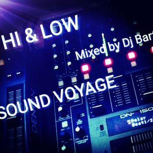 Dj Bart - Hi & Low Sound Voyage (Mixed 05.09.2017)