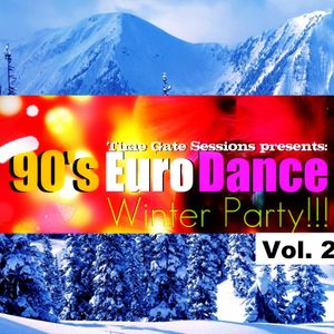Time Gate Sessions Presents 90's EuroDance Winter Party Vol.2