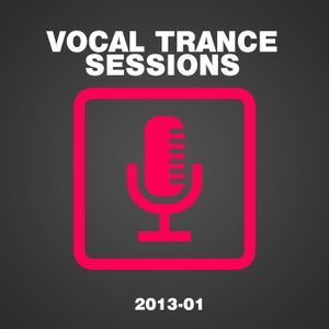 """Vocal Trance Sessions 2013-01 """"Preview"""" by I ♥ Trance House music"""