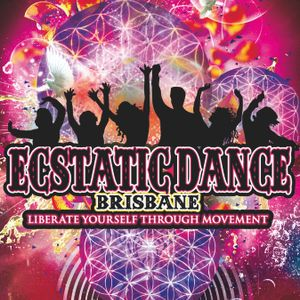 Ecstatic Dance Brisbane - West End 25/03/2016 - Into the Light