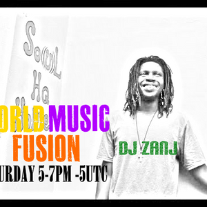 WorldMusicFusion with DJ Zanj Rracc (MAY.27.2017)| Hip Hop Fusion x Afro Soul House Selections