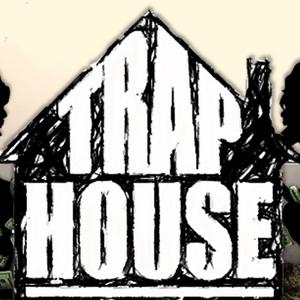 TRAP HOUSE No.2