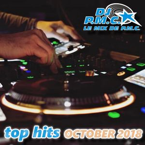 LE MIX DE PMC *TOP HITS OCTOBER 2018*