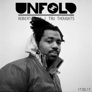 Tru Thoughts Presents Unfold 17.02.17 with Sampha, Lion Babe, The Pharcyde