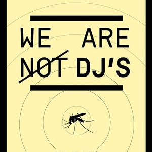 We Are Not Dj's 2012 Set