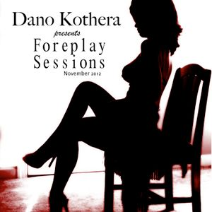 Foreplay Sessions November 2012