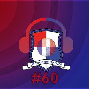 Le Podcast du Foot #60 - Franceses na Champions