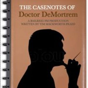 The Casenotes of Dr. DeMortrem - Case Six - Nocturne