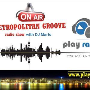 """METROPOLITAN GROOVE"" - Radio Show 243 (mixed by DJ Mario)"