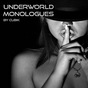 Underworld Monologues