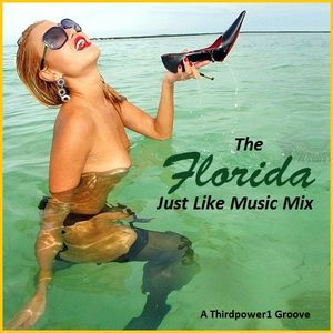 The Florida Just Like Music Mix