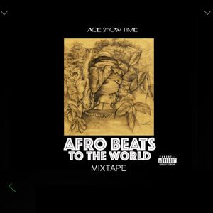 Afro Beats To The World