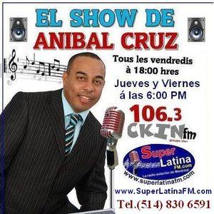 El Show de ANIBAL CRUZ - 15 Febrero 2013
