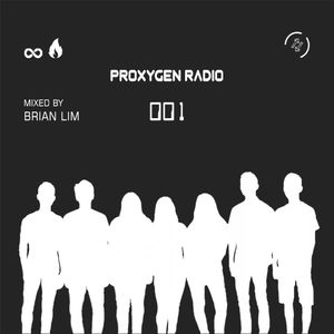 PROXYGEN RADIO 001 (Mixed by Brian Lim)