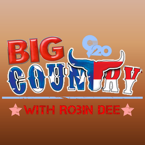 Robin Dee's BIG Country-9/25/16
