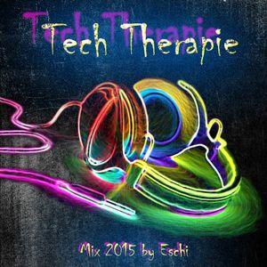 Tech Therapie - Mix 09.2015 By Eschi, techno, minimal, electro, deep house