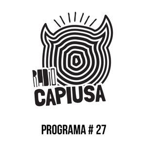 Radio CAPIUSA - Programa # 27 (jueves 13 de octubre 2016)