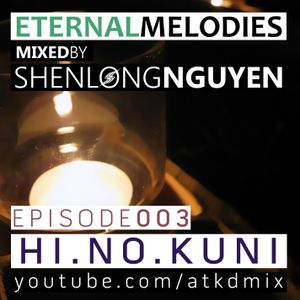Eternal Melodies 03 ♦ HI NO KUNI // Progressive House Trance