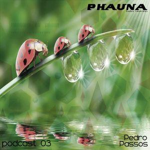 phauna podcast 03 I (  Pedro Passos @ Breaking Legs )