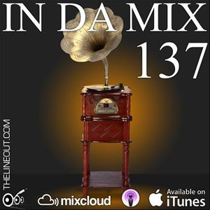 IN DA MIX 137 : Radio Influences