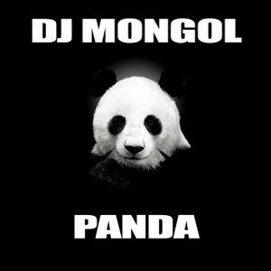 DJ MONGOL - PANDA
