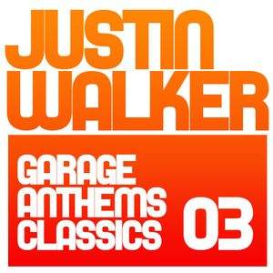 Garage Anthems and Classics