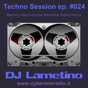 CyberOneRadio Techno Session - DJ Lametino - episode # 024