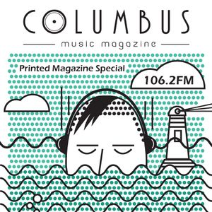 COLUMBUS PRINTED MAGAZINE LAUNCH SPECIAL ON 106.2 FM