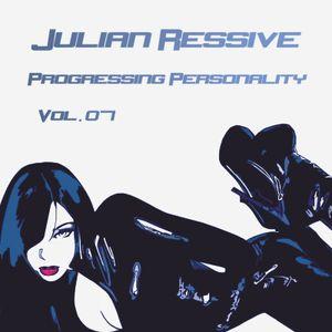 Julian Ressive - Progressing personality vol.07