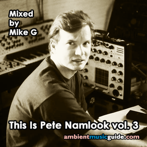 This Is Pete Namlook volume 3 mixed by Mike G