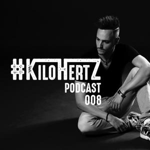 #KiloHertz Podcast 008 (Vocal-Only Edition)