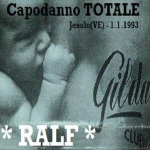 Dj Ralf @ Gilda, Jesolo VE - After - 01.01.1993 - [Capodanno TOTALE]