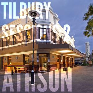 Tilbury Sessions 2