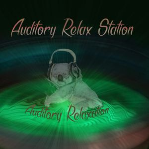 Auditory Relax Station #18: Tangible Thinking  with Taktyle