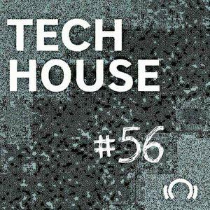 Tech House Podcast #56