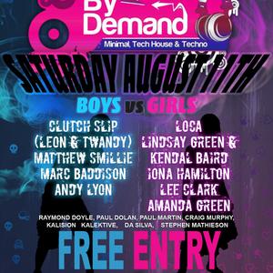 By Demand August techno set, Boys vs Girls night