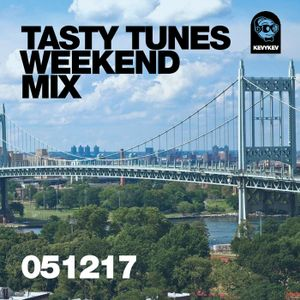 Tasty Tunes Weekend Mix 051217