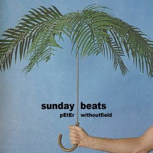 Sunday Beats - Peter Withoutfield