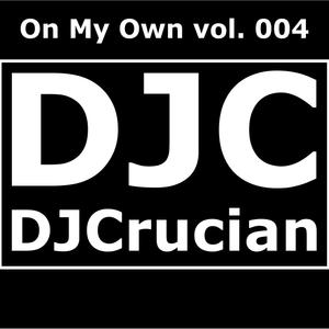 DJ_Crucian-On_My_Own_004-26-03-2016-G3M