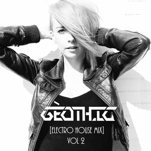 Géothic - [Electro House Mixtape] Vol. 2